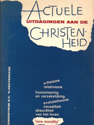 Actuele uitdagingen aan de christenheid-P.J. Roscam Abbing