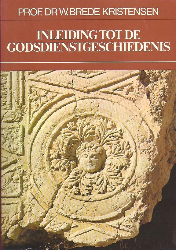 Inleiding tot de godsdienstgeschiedenis-W. Brede Kristensen-9022845273