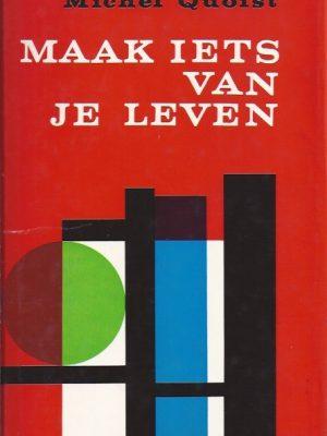 Maak iets van je leven-Michel Quoist-hardcover