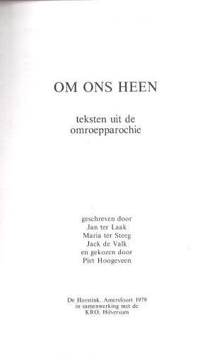 Om ons heen, teksten uit de omroepparochie-De Horstink en de KRO_P
