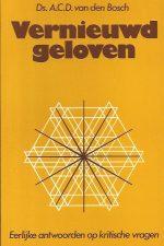 Vernieuwd geloven-A.C.D. van den Bosch-9021053616