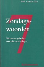 Zondagswoorden-W.R. van der Zee-9023919467