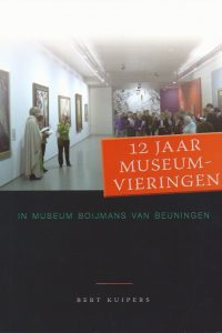12 jaar museumvieringen in museum Boijmans van Beuningen-Bert Kuipers