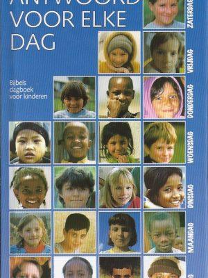 Antwoord voor elke dag-Een Bijbels Dagboek voor Kinderen-Stichting Antwoord, D.J. Groot-9080322113