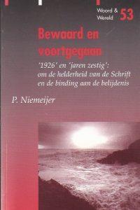Bewaard en voortgegaan-Woord en wereld, 53-P. Niemeijer-905046050X-9789050460507