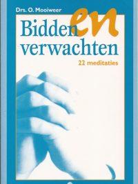 Bidden en verwachten-tweeentwintig meditaties-O. Mooiweer-905030950X-9789050309509