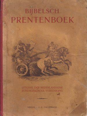 Bijbelsch Prentenboek-Uitgave der Nederlandsche Zondagsschool-Vereeniging