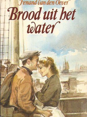 Brood uit het water-Fenand van den Oever-9026627289-5e druk