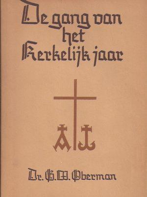De Gang van het Kerkelijk jaar-G.W. Oberman