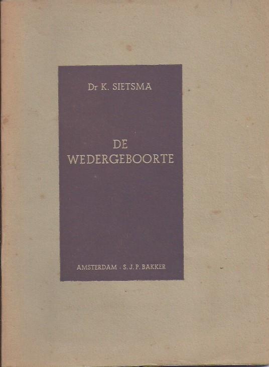 De Wedergeboorte-K. Sietsma