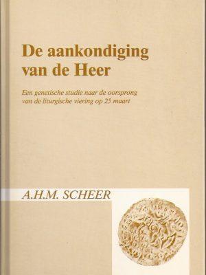 De aankondiging van de Heer-A.H.M. Scheer-9030405503