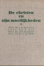 De christen en zijn moeilijkheden-J.H. Bavinck, K. Dijk, Joh. de Groot, M.J.A. De Vrijer