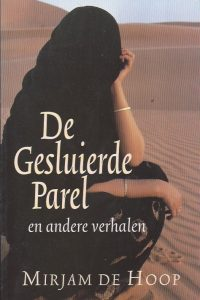 De gesluierde parel en andere verhalen-Mirjam de Hoop-9789060676349-9060676343