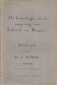 De kruisdrager uit de omgeving van Tobroek en Bengasi-Actueele preek van Ds. A. Dubois