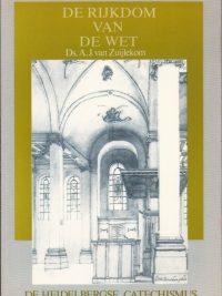 De rijkdom van de wet-zondag 34-44-A.J. van Zuijlekom-9051940629