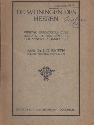 De woningen des Heeren-viertal predicaties door Ds. J.D. Barth in 1925