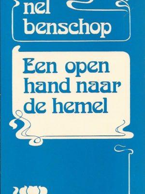 Een open hand naar de hemel-Nel Benschop-9024250226-4e druk