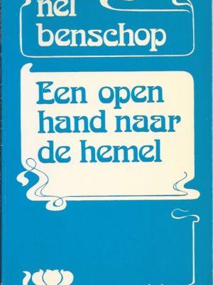 Een open hand naar de hemel-Nel Benschop-9024250226-7e druk