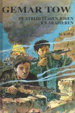 Gemar tow-De strijd tussen Joden en Arabieren, Deel 2-M. Kanis-9033613514