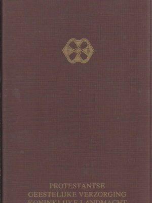 Groot nieuws voor U- het Nieuwe Testament in de omgangstaal-Protestantse Geestelijke Verzorging Koninklijke Landmacht-NBG-KBB-1977