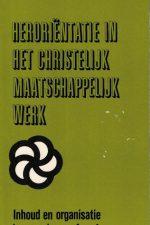 Heroriëntatie in het christelijke maatschappelijk werk-T. Brienen, W. Huizer-9024202493