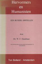 Hervormers en humanisten-W.F. Dankbaar-9070057611