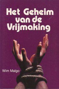 Het geheim van de vrijmaking-Wim Malgo-9066030402
