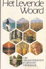 Het levende Woord-het Nieuwe Testament in gewoon Nederlands-The Living Bible-9060673093