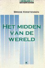 Het midden van de wereld-Brede Kristensen-9024282578-9789024282579