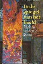 In de spiegel van het beeld-kerk en moderne kunst-Regn. Steensma-9025943535