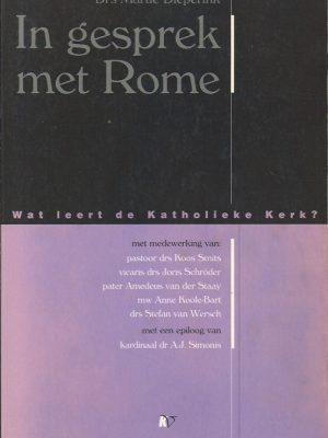 In gesprek met Rome-wat leert de Katholieke Kerk-Martie Dieperink-9029711051-9789029711050
