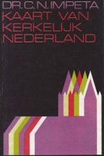 Kaart van Kerkelijk Nederland-Dr. C.N. Impeta-9024233593