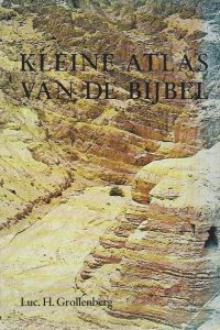Kleine atlas van de bijbel-Luc.H. Grollenberg-9010011496-11e druk