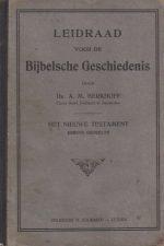 Leidraad voor de Bijbelsche geschiedenis-Het Nieuwe Testament, eerste gedeelte-door Ds. A.M. Berkhoff, Christ. Geref. Predikant te Amsterdam
