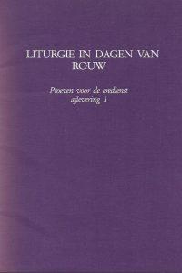Liturgie in dagen van rouw-Proeven voor de eredienst aflevering 1-Commissie Dienstboek 1987