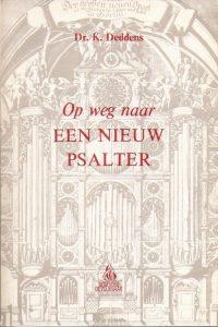 Op weg naar een nieuw Psalter-K. Deddens-9060153375