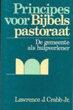 Principes voor bijbels pastoraat-Lawrence J. Crabb Jr.-9060673875