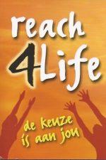 Reach 4 life-De keuze is aan jou-9789070998455