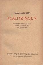Reformatorisch Psalmzingen-referaten uitgesproken op de Eerste Conferentie over het Psalmgezang