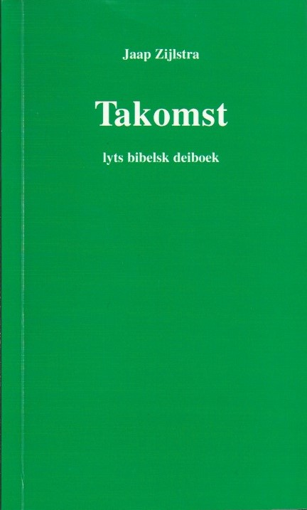 Takomst-lyts bibelsk deiboek-Jaap Zijlstra-9074918212
