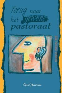 Terug naar het gewone pastoraat-Gerrit Houtman-9074901115-9789074901116