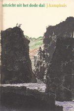Uitzicht uit het dode dal-J. Kamphuis-9060151763