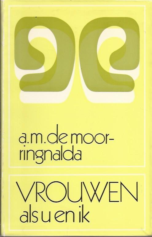 Vrouwen als u en ik-A. M. de Moor-Ringnalda-9024253527-2e druk