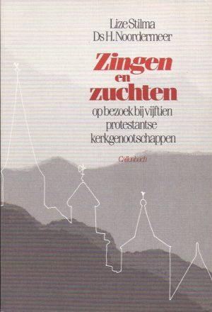 Zingen en zuchten-Lize Stilma, H. Noordermeer-9026600607