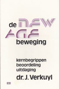 De New Age Beweging, kernbegrippen, beoordeling, uitdaging-dr. J. Verkuyl-9024247616-3e druk