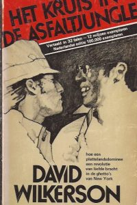 Het kruis in de asfaltjungle-David Wilkerson-9060672305-17e druk