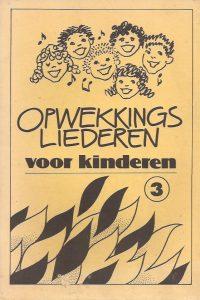 Opwekkingsliederen voor kinderen-Muziekboekje 3-lied 31 tm 45-Partituur