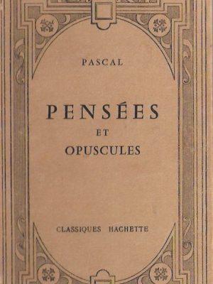 Pensees et opuscules de Pascal-Publies avec une introduction, des notices et des notes par M. Leon Brunschvicg-2tr 1968