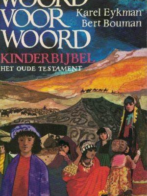 Woord voor woord-kinderbijbel-het Oude Testament-9021046865