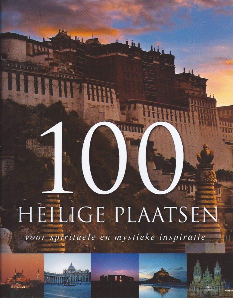 100 heilige plaatsen voor spirituele en mystieke inspiratie-Herbert Genzmer-9781445446103